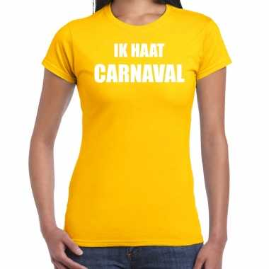 Ik haat carnaval verkleed t shirt / verkleedkleren geel voor dames