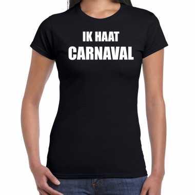 Ik haat carnaval verkleed t shirt / verkleedkleren zwart voor dames